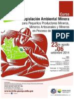 Legislación Ambiental Minera para Pequeños Productores Mineros, Mineros Artesanales y Mineros en Proceso de Formalización