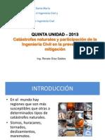 Quinta Unidad 2013 - Catastrofes Naturales y Participación de La Ingeniería Civil