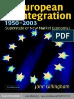 European Integration (1950–2003) - John Gillingham