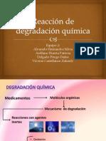 Reacción de Degradación Química