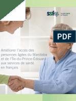 Améliorer l'accès des personnes âgées du Manitoba et de l'Île-du-Prince-Édouard aux services de santé en français (sommaire)