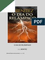 O Dia Do Relâmpago - J. J. Benitez