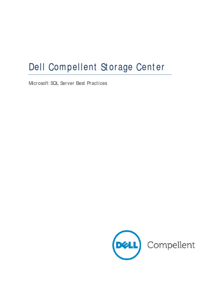 Dell Compellent Microsoft SQL Server Best Practices | Solid State