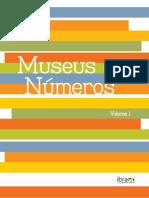 Museus Em Numeros Volume1