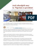 Some Abducted Schoolgirls May Never Return Nigerian Ex-president