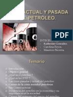 Crisis Actual y Pasada Del Petróleo Terminadooo %281%29