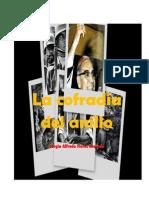 La cofradía del anillo ( novela de Sergio Alfredo Flores)