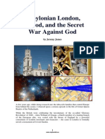 Babylonian London, Nimrod, and the Secret War Against God by Jeremy James