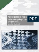 Antropología Filosófica I. de La Antropología Científica a La Filosófica - San Martín Sala, Javier