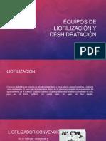 Equipos de liofilización y deshidratación.pptx