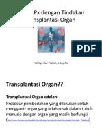 ASKEP Px Dengan Tindakan Transplantasi Organ