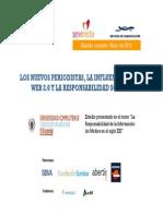 Los nuevos periodistas, la influencia de la web 2.0 y la responsabilidad social (2010.05)