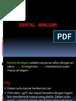 Kuliah Dental Amalgam 2012