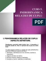 c5. Psihodinamica Relatiei de Cuplu