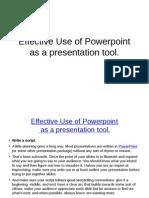 effectiveuseofpowerpointasapresentationtool-120904223559-phpapp02