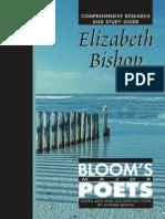Elizabeth Bishop Comprehensive Research and Study Guide Bloom s Major Poets
