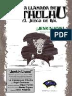La Llamada de Cthulhu - ¡Jenkin Vive!