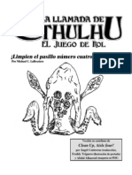 La Llamada de Cthulhu - ¡Limpien El Pasillo Número Cuatro!