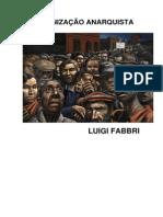 A Organização Anarquista - Luigi Fabbri