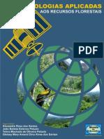 Geotecnologias Aplicadas Aos Recursos Florestais