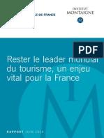 Rester le leader mondial du tourisme, un enjeu vital pour la France