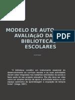 Modelo de auto-avaliação das bibliotecas escolares