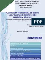 Plataforma Tecnológica de Red Iupsm