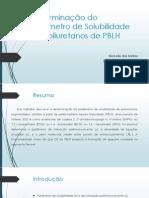 Determinação Do Parâmetro de Solubilidade de Poliuretanos de (1)