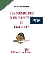Rebatet Lucien Romain - Les Mémoires d'Un Fasciste - Tome II