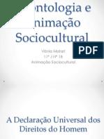Deontologia e Animação Sociocultural APRESENTAÇÃO