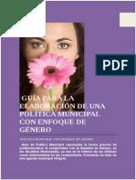 Guía Para La Elaboración de Una Política Municipal Con Enfoque de Género