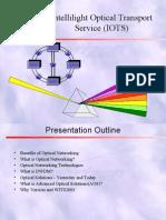 Intellilight Optical Transport Service (IOTS)