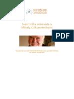 Mihaly Csikzentmihalyi - Entrevista - Neuronilla