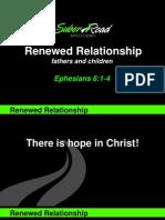 Renewed Relationships