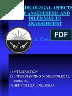 medicolegalaspectsofanaesthesiaanddilemmastoanaesthetist-110903013506-phpapp01