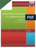 Las Áreas Funcionales Son Las Divisiones Que Se Realizan en Una Empresa Para Lograr Su Mejor Funcionamiento