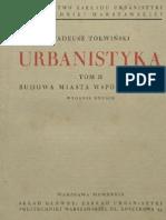 Tołwiński Tadeusz - Urbanistyka. Tom II