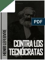 Henri Lefebvre - Contra los Tecnócratas