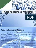 Aula 1 - Água Na Farmácia Magistral
