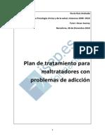 Plan de Tratamiento Para Maltratadores Con Problemas de Adiccion