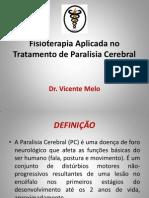 Fisioterapia Aplicada No Tratamento de Paralisia Cerebral