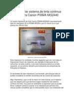 Como Instalar Sistema de Tinta Continua en Impresora Canon PIXMA MG2440