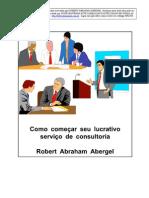 Como Começar o Seu Próprio e Bem Sucedido Negócio de Consultoria
