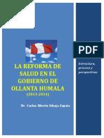 ANÁLISIS DE LA REFORMA DE SALUD PERUANA (2013-2014)