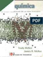 Bioquimica La Base Molecular de La Vida - Trude Mckee y James Mckee - Tercera Edicion