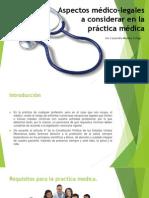 Aspectos Médico-legales a Considerar en La Práctica Médica