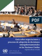 Guia Sobre Negociaciones y Procesos de Adopcion de Decisiones Intergubernamentales en Las Naciones Unidas