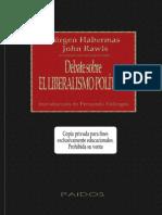 Jürgen Habermas, John Rawls - Debate Sobre El Liberalismo Político [1995]
