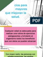4 Ejercicios Para Adultos Mayores Que Mejoran La Salud.