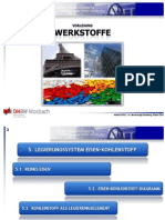 Werkstoffe 5 - Legierungssystem Eisen-Kohlenstoff